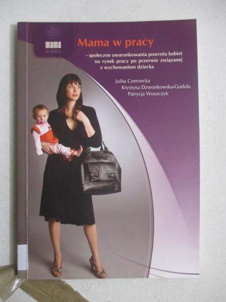 Mama w pracy + płyta CD
