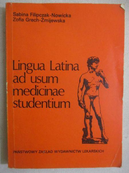 Filipczak-Nowicka Sabina - Lingua Latina ad usum medicinae studentium
