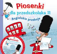 Piosenki dla przedszkolaka 11 Angielskie przeboje