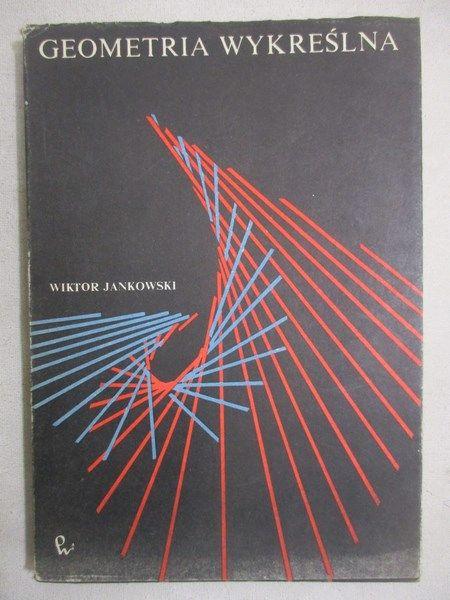 Jankowski Wiktor - Geometria wykreślna