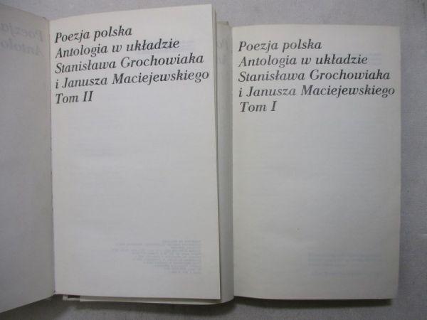 Grochowiak Stanisław - Poezja polska Antologia  Tom I, II