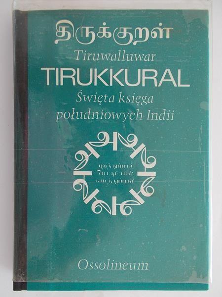 Tirukkural. Święta księga południowych Indii.