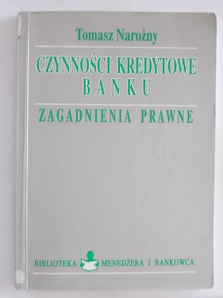 Czynności kredytowe banku ,zagadnienia prawne