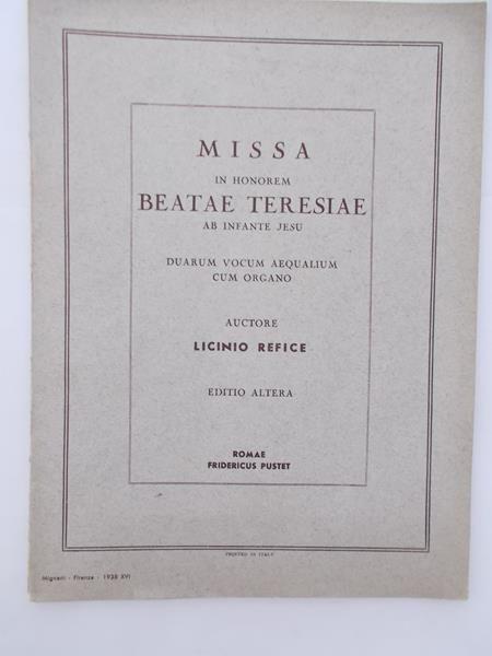 Refice Lincinio - Missa in honorem Beatae Teresiae ab infante Jesu