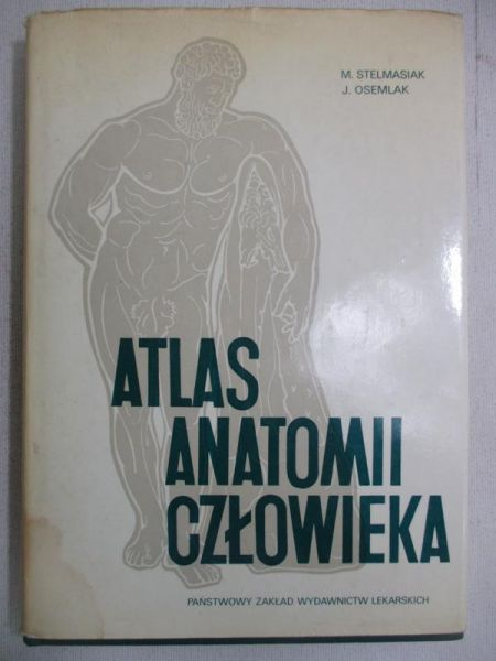 Stelmasiak M. - Atlas anatomii człowieka, tom II