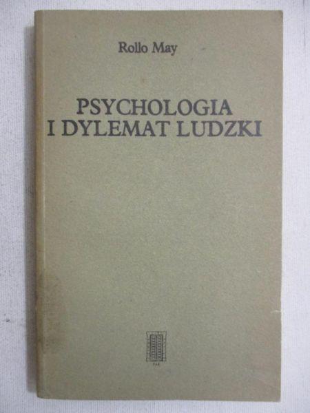 May Rollo - Psychologia i dylemat ludzki