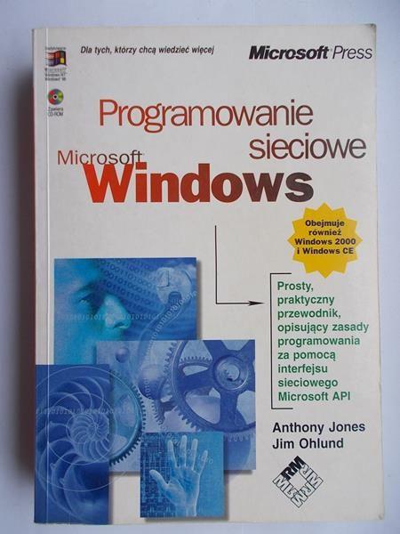 Jones Anthony - Programowanie sieciowe Microsoft Windows + płyta CD-ROM