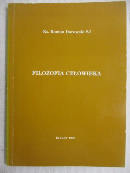 Darowski Roman - Filozofia człowieka