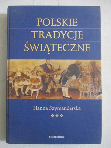 Polskie tradycje świąteczne