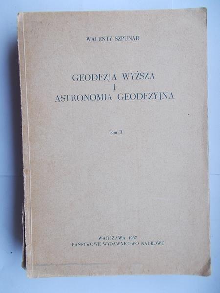 Geodezja Wyższa i Astronomia Geodezyjna