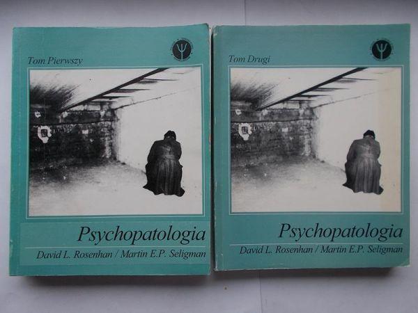 Rosenhan D. L., Seligman M. - Psychopatologia, T. I-II