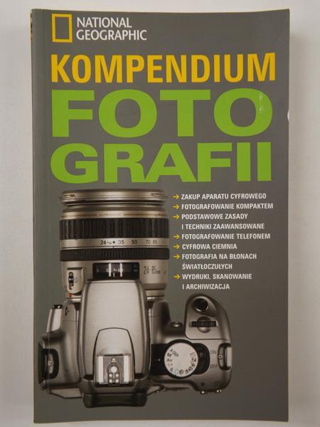 Gutowska Katarzyna - Kompendium fotografii