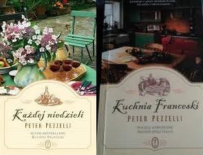 Kuchnia Franceski Każdej Nadzieli Nowa Peter Pezzelli