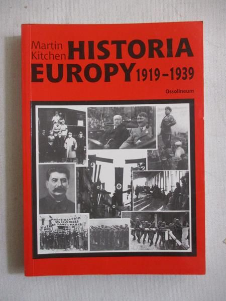 Kitchen Martin - Historia Europy 1919-1939