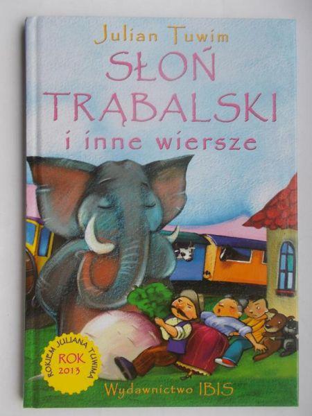 Tuwim Julian Słoń Trąbalski Julian Tuwim 730 Zł