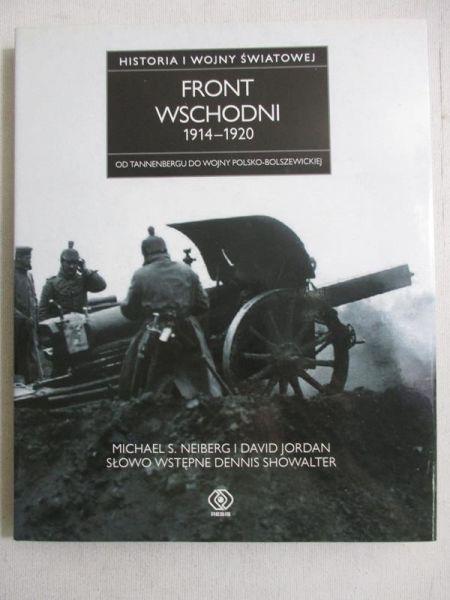 Historia I wojny światowej. Front wschodni 1914-1920