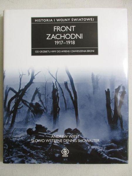 Historia I wojny światowej. Front zachodni 1917-1918