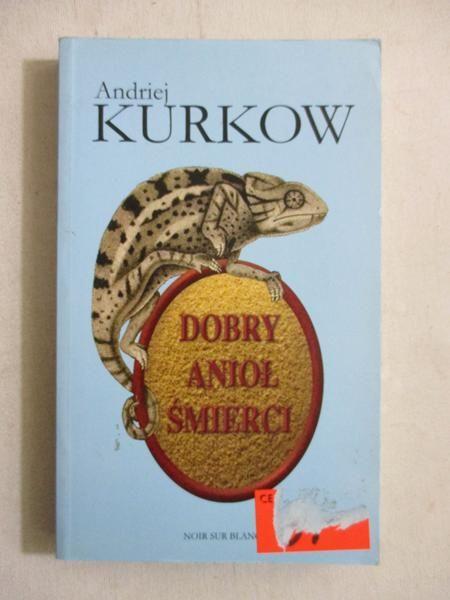 Kurkow  - Dobry anioł śmierci