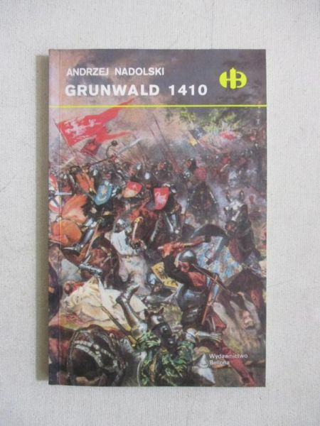 Nadolski Andrzej - Grunwald 1410, Historyczne Bitwy