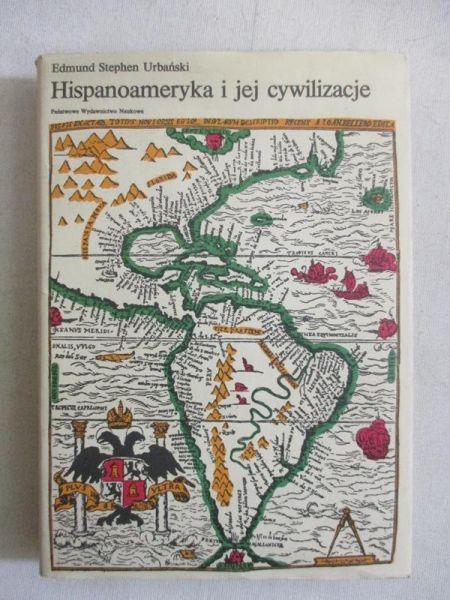 Hispanoameryka i jej cywilizacje