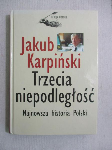 Karpiński Jakub - Trzecia niepodległość