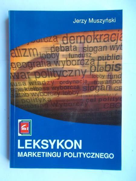 Znalezione obrazy dla zapytania Jerzy Muszyński : Leksykon marketingu politycznego