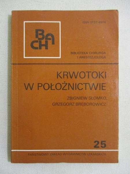Słomko Zbigniew - Krwotoki w położnictwie