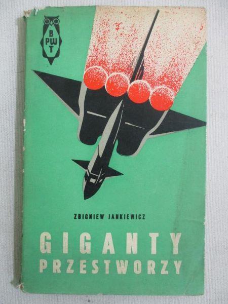 Jankiewicz Zbigniew - Giganty przestworzy