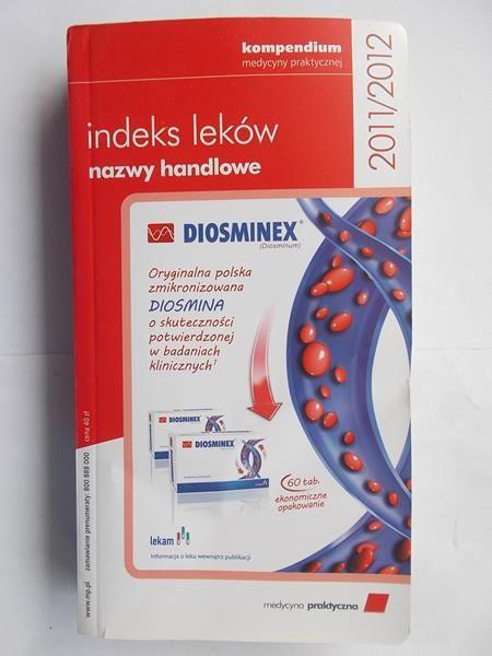 Indeks leków. Nazwy handlowe 2011/2012