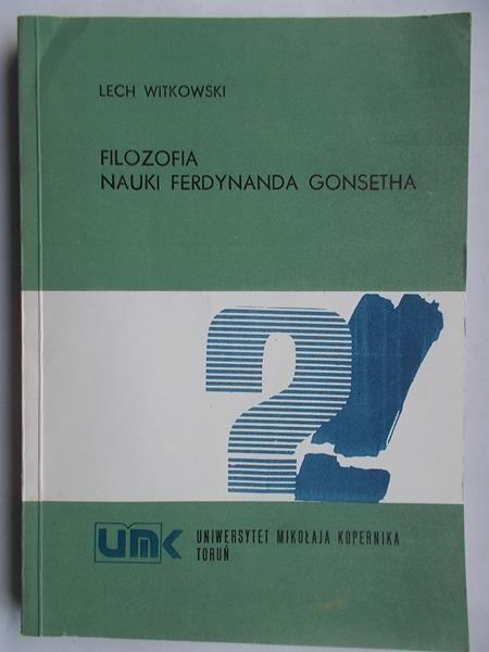 Filozofia nauki Ferdynanda Gonsetha