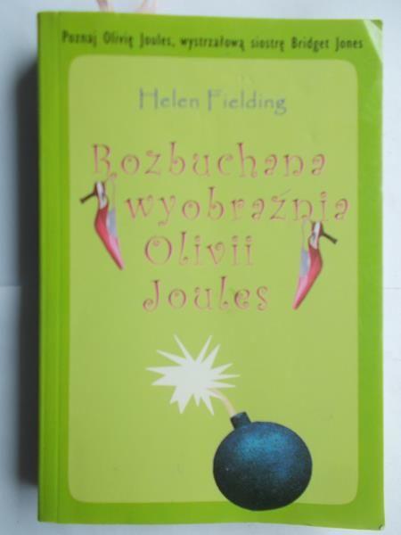 Fielding Helen  Rozbuchana wyobraźnia Olivii Joules