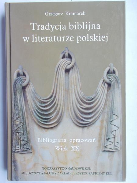 Tradycja biblijna w literaturze polskiej