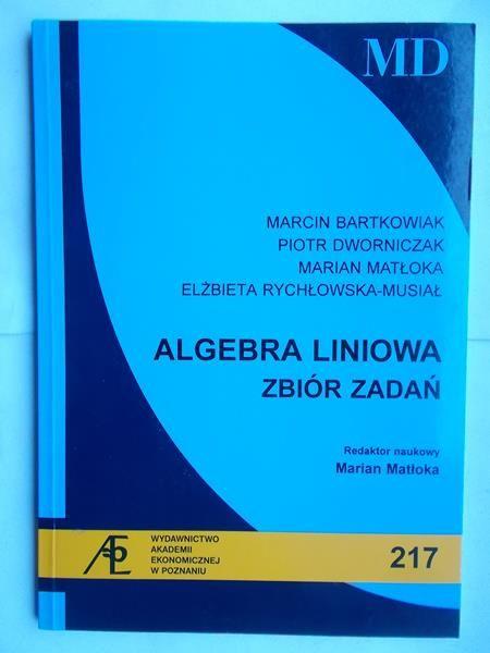 Bartkowiak Marcin - Algebra liniowa. Zbiór zadań
