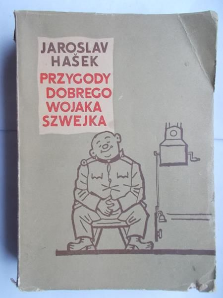 Hasek Jaroslav - Przygody dobrego Wojaka Szwejka