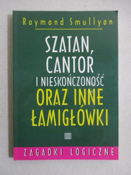 Szatan, Cantor i nieskończoność oraz inne łamigłówki