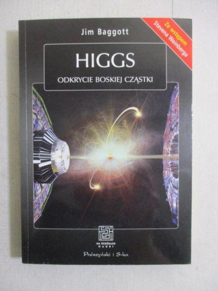 Higgs Odkrycie boskiej cząstki