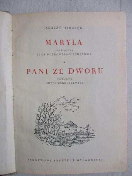 Jirasek Alojzy - Maryla / Pani ze dworu