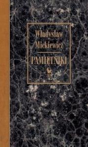 Mickiewicz Władysław - Pamiętniki
