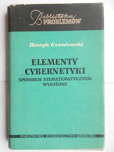 Greniewski Henryk - Elementy cybernetyki