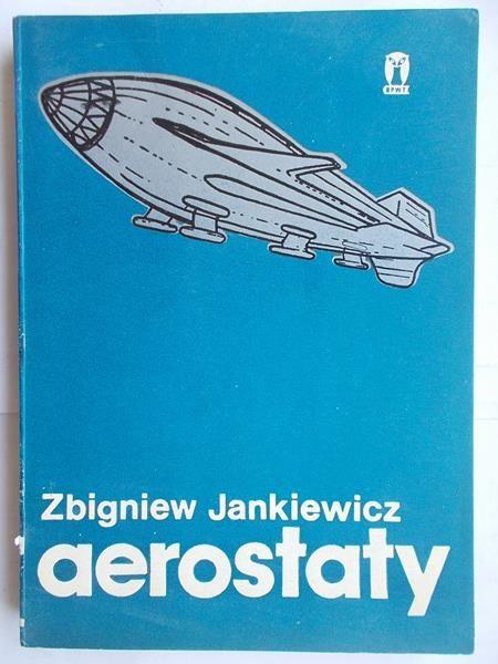 Jankiewicz Zbigniew - Aerostaty