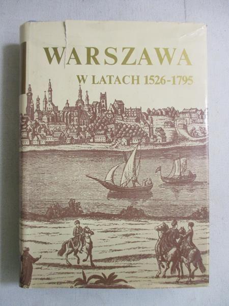 Warszawa w latach 1526 – 1795