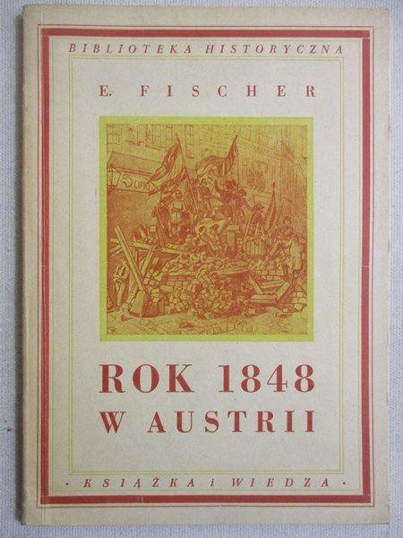 Fischer E. - Rok 1848 w Austrii