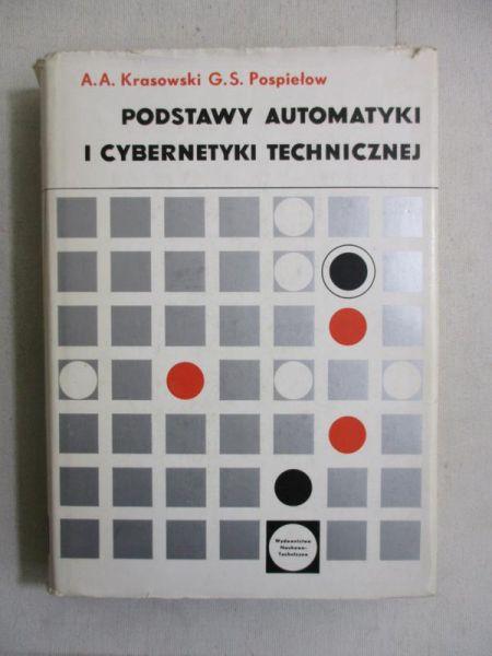 . - Podstawy automatyki i cybernetyki technicznej