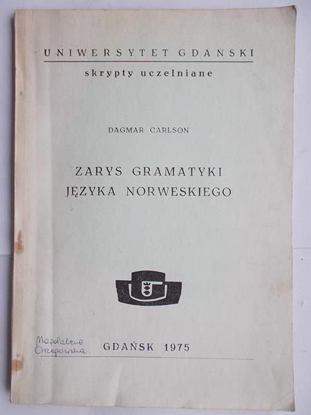 Carlson Dagmar - Zarys gramatyki języka norweskiego
