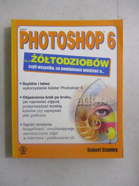 Photoshop 6 dla żółtodziobów