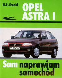 Opel Astra I: Sam naprawiam samochód