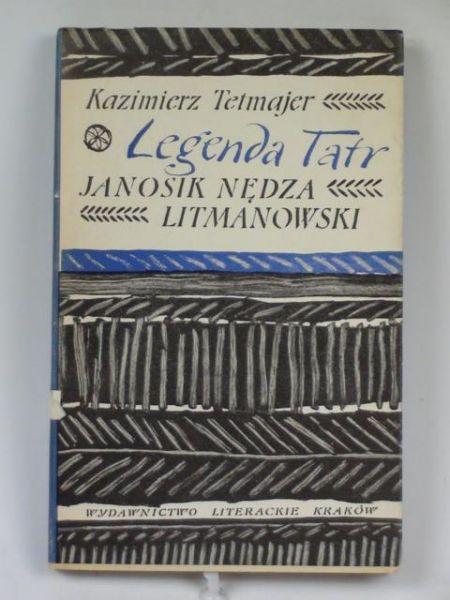 Legenda Tatr. Janosik Nędza Litmanowski