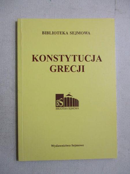 Chruściak Ryszard (opr.)  - Konstytucja Grecji