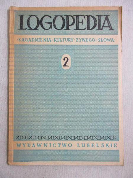 (red.) - Logopedia. Zagadnienia kultury żywego słowa, Cz. II