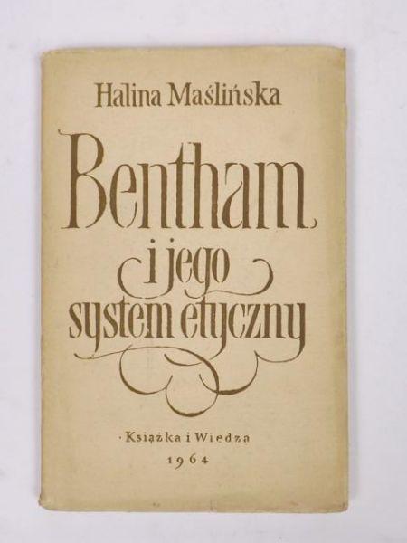 Bentham i jego system etyczny
